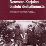 Neuvosto-Karjalan taistelu itsehallinnosta