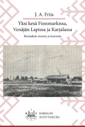 Friis: Yksi kesä Finnmarkissa...