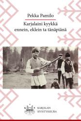 Pamilo: Karjalaini kyykkä...