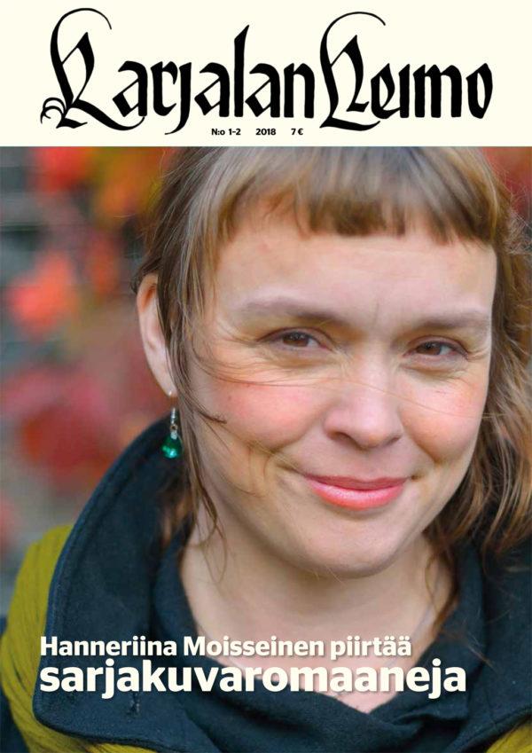 Karjalan Heimo 1-2/2018 on ilmestynyt, tutustu lehteen lukemalla Hanneriina Moisseisen haastattelu