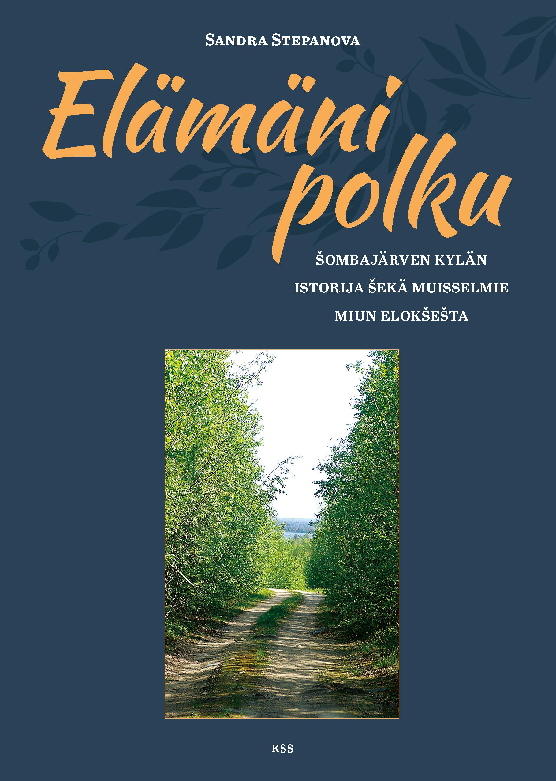 Šombajärven Kylän Istorija Šekä Muisselmie Miun Elokšešta